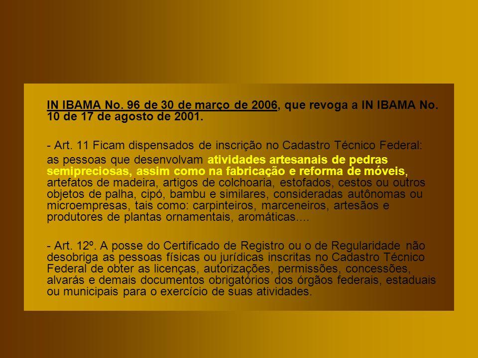 IN IBAMA No. 96 de 30 de março de 2006, que revoga a IN IBAMA No