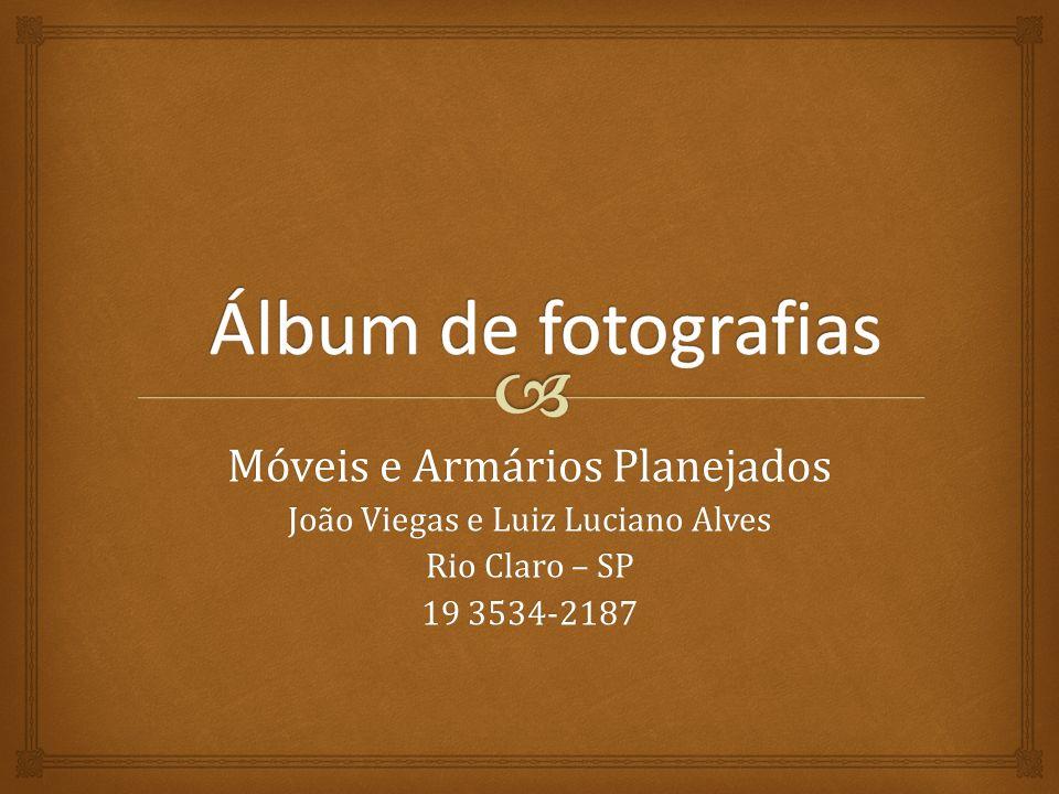 Álbum de fotografias Móveis e Armários Planejados