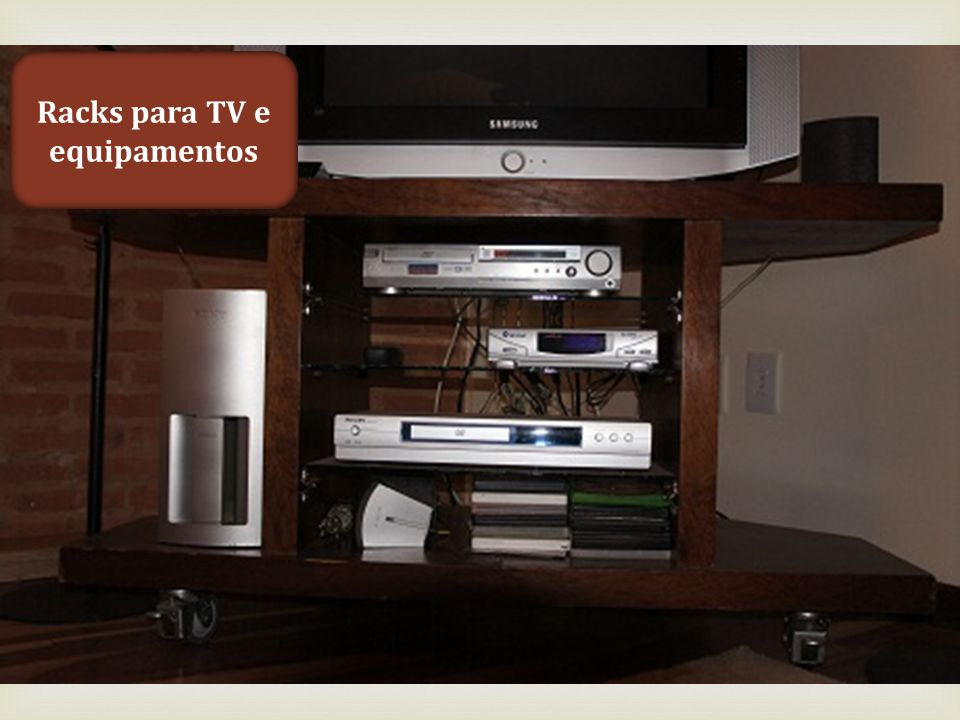 Racks para TV e equipamentos