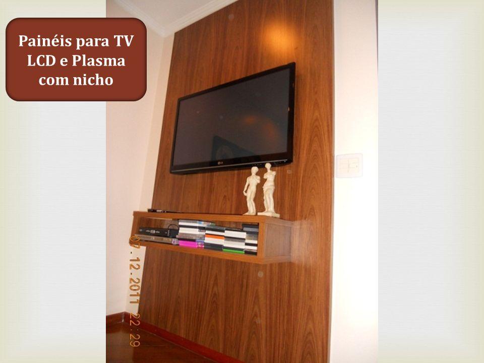Painéis para TV LCD e Plasma com nicho
