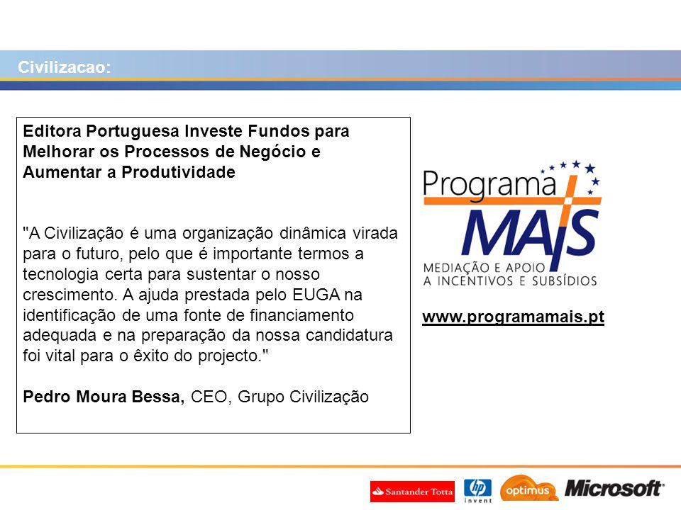 Civilizacao: Editora Portuguesa Investe Fundos para Melhorar os Processos de Negócio e Aumentar a Produtividade.
