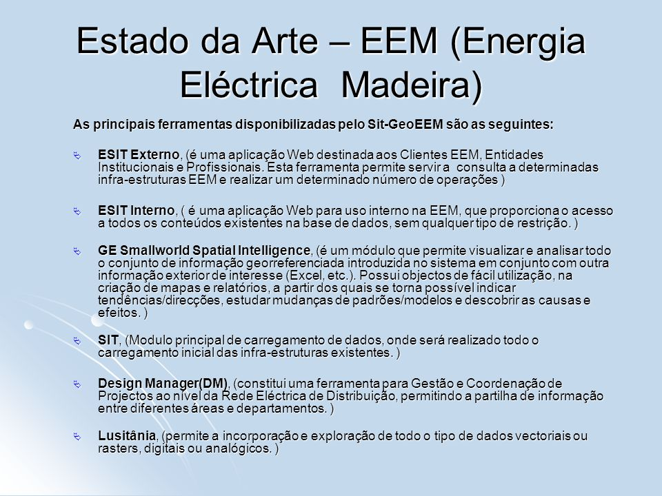 Estado da Arte – EEM (Energia Eléctrica Madeira)