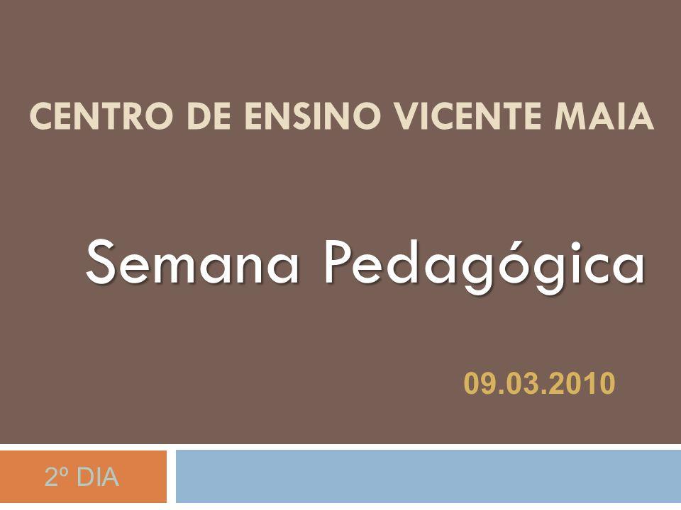Centro de Ensino Vicente Maia