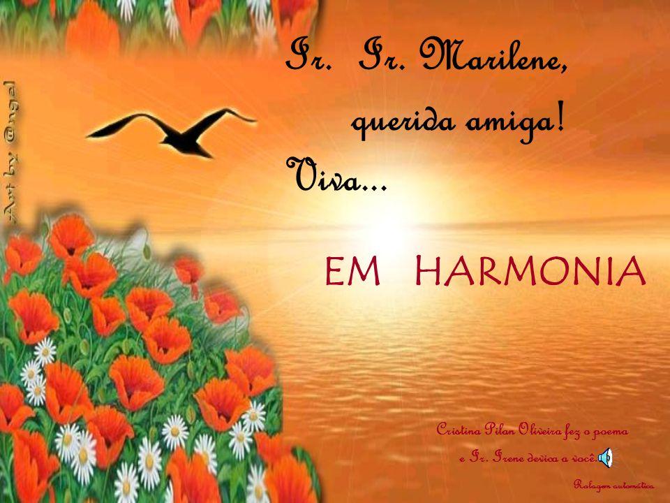 Cristina Pilan Oliveira fez o poema