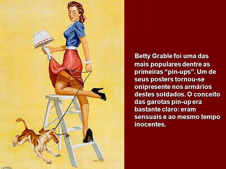 Betty Grable foi uma das mais populares dentre as primeiras pin-ups