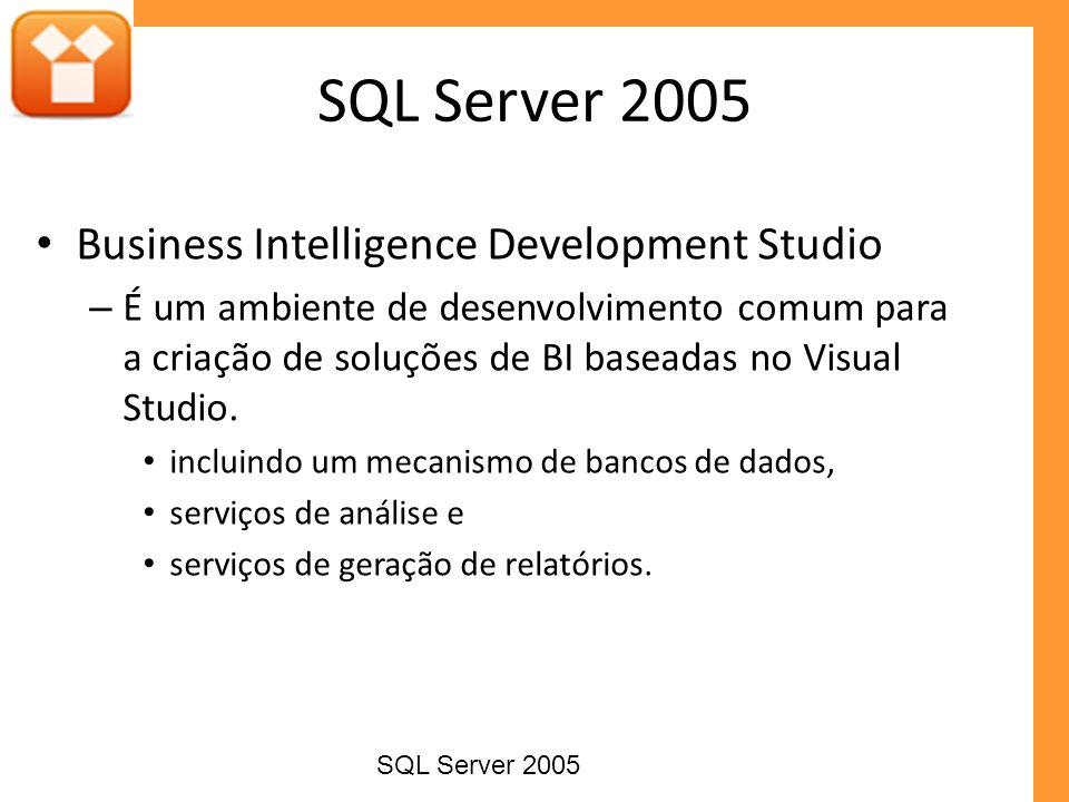 SQL Server 2005 Business Intelligence Development Studio