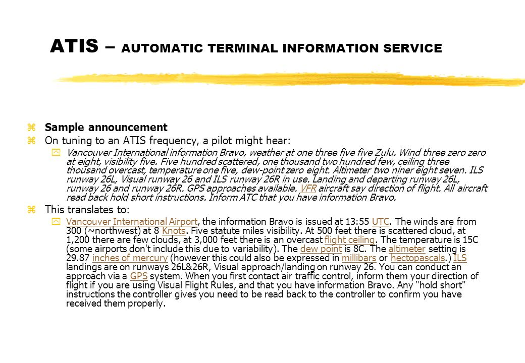 ATIS – AUTOMATIC TERMINAL INFORMATION SERVICE