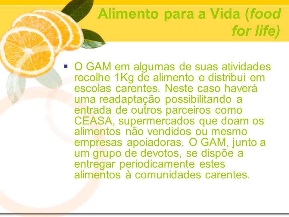 Alimento para a Vida (food for life)