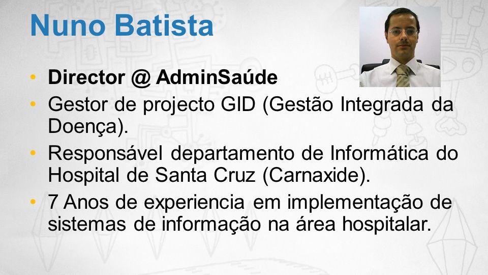 Nuno Batista Director @ AdminSaúde