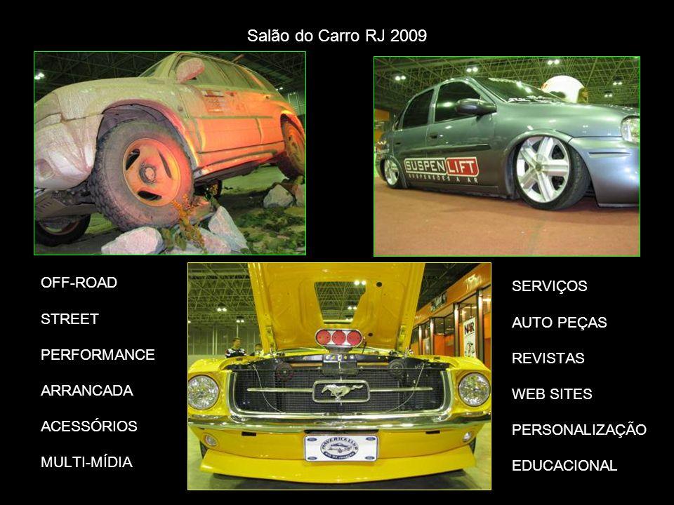 Salão do Carro RJ 2009 OFF-ROAD STREET PERFORMANCE ARRANCADA