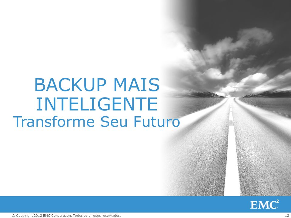 BACKUP MAIS INTELIGENTE Transforme Seu Futuro