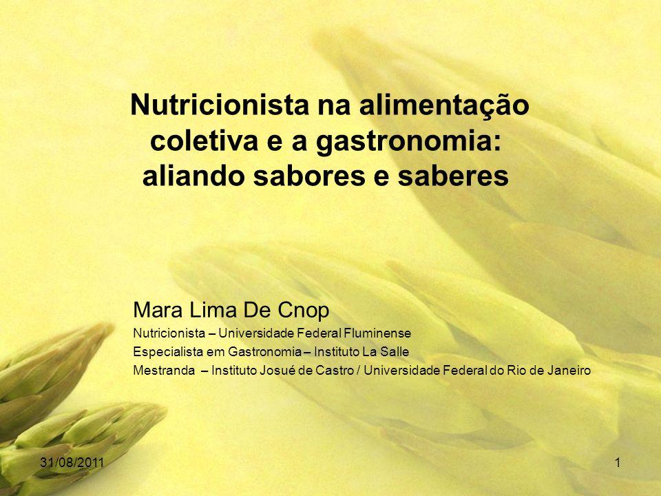 Nutricionista na alimentação coletiva e a gastronomia: aliando sabores e saberes