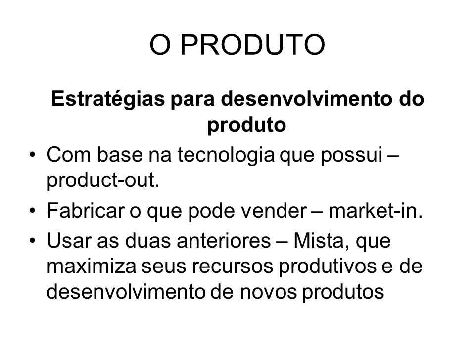 Estratégias para desenvolvimento do produto