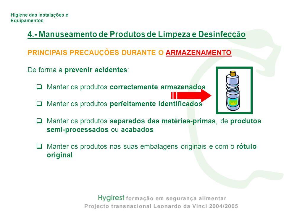 4.- Manuseamento de Produtos de Limpeza e Desinfecção