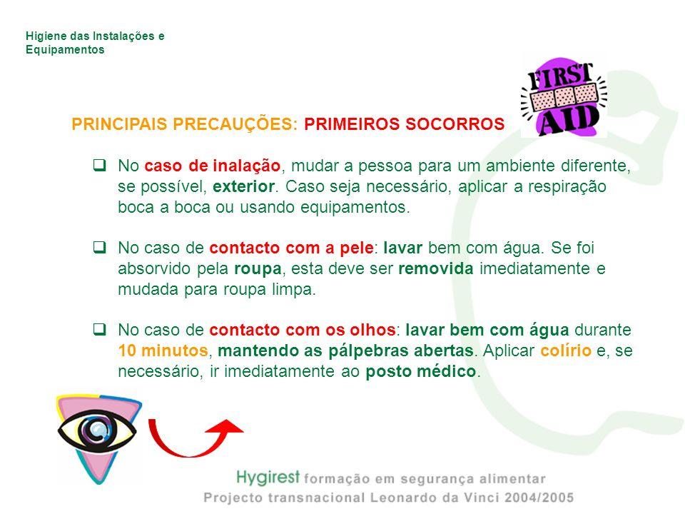 PRINCIPAIS PRECAUÇÕES: PRIMEIROS SOCORROS