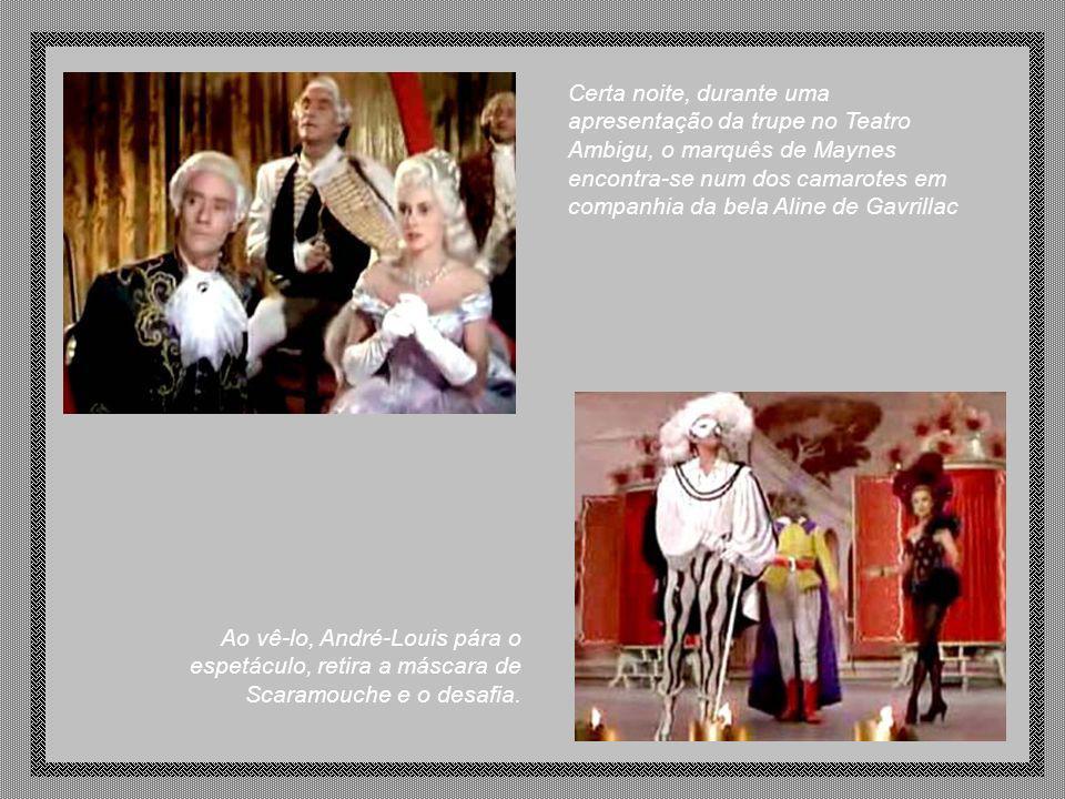 Certa noite, durante uma apresentação da trupe no Teatro Ambigu, o marquês de Maynes encontra-se num dos camarotes em companhia da bela Aline de Gavrillac
