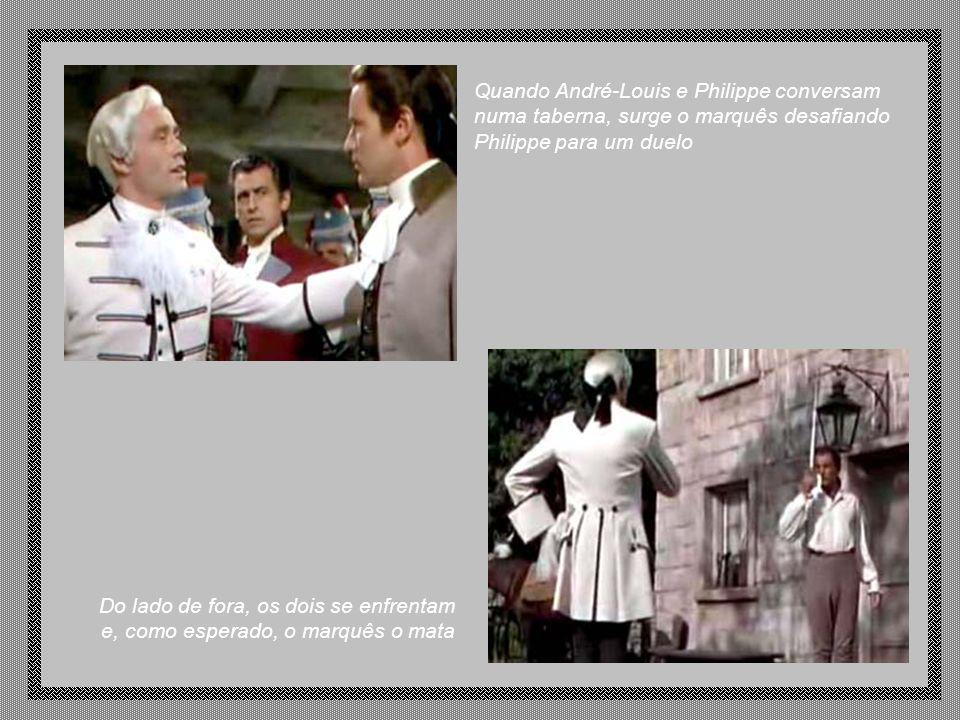 Quando André-Louis e Philippe conversam numa taberna, surge o marquês desafiando Philippe para um duelo