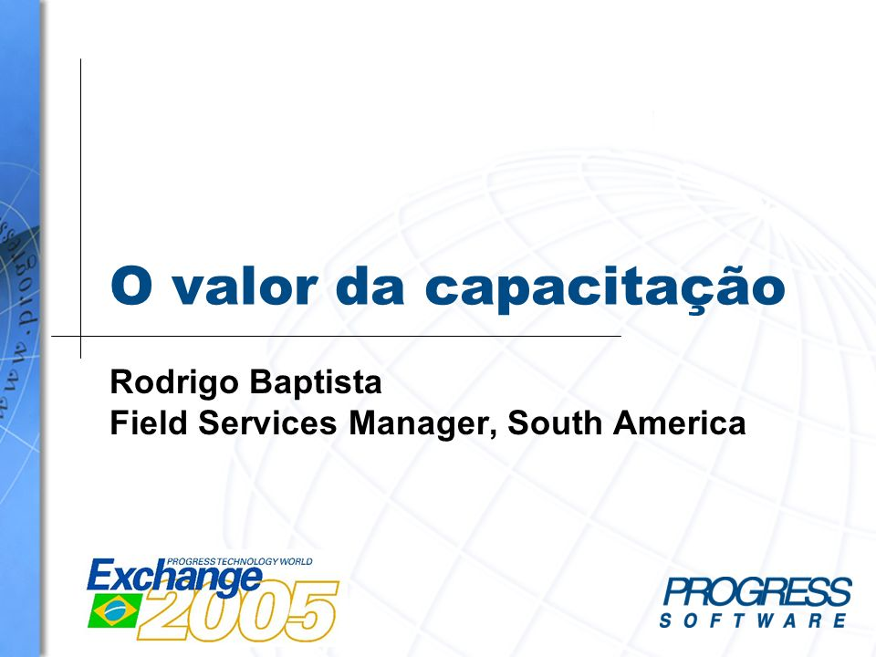 Rodrigo Baptista Field Services Manager, South America