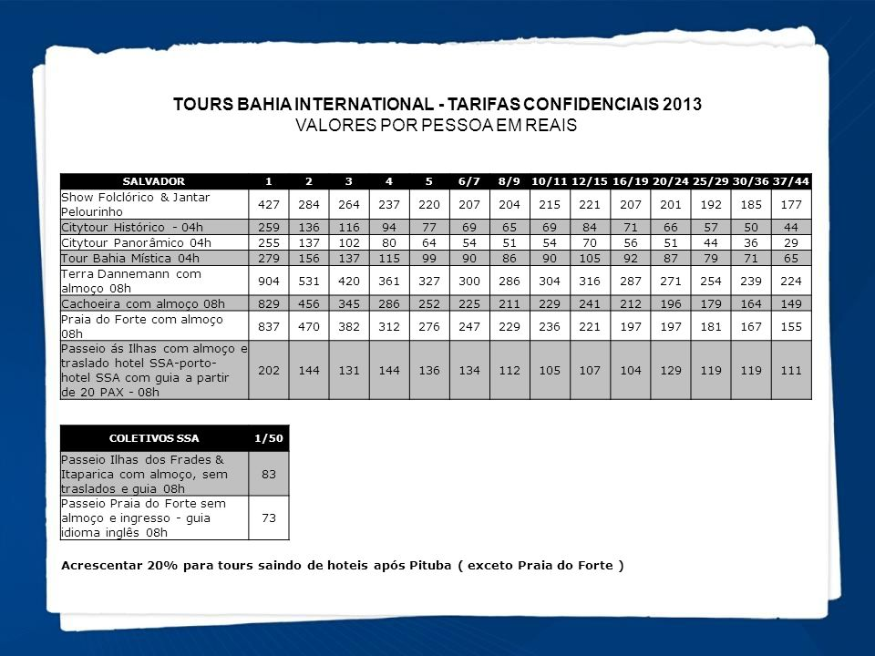 TOURS BAHIA INTERNATIONAL - TARIFAS CONFIDENCIAIS 2013