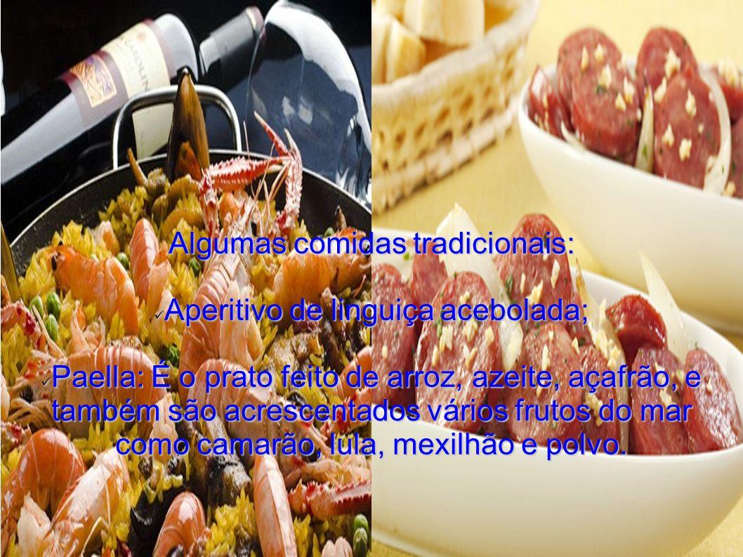 Algumas comidas tradicionais: Aperitivo de linguiça acebolada;