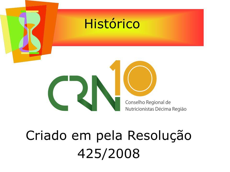 Criado em pela Resolução 425/2008
