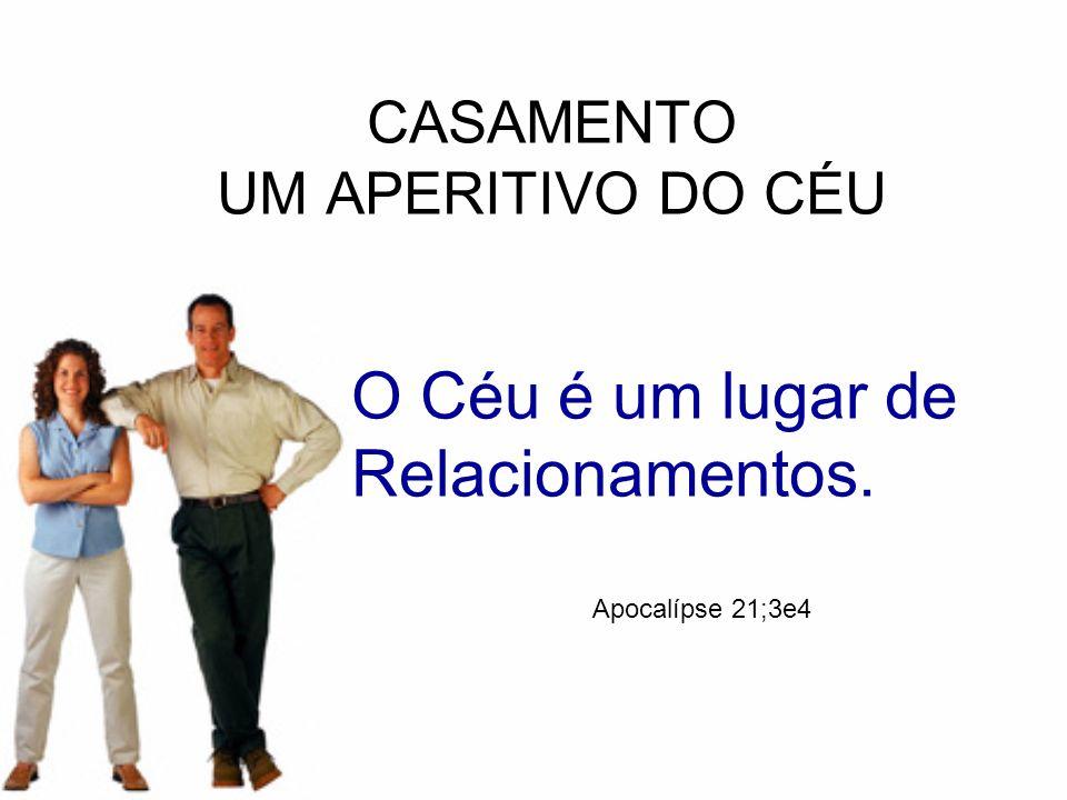 CASAMENTO UM APERITIVO DO CÉU