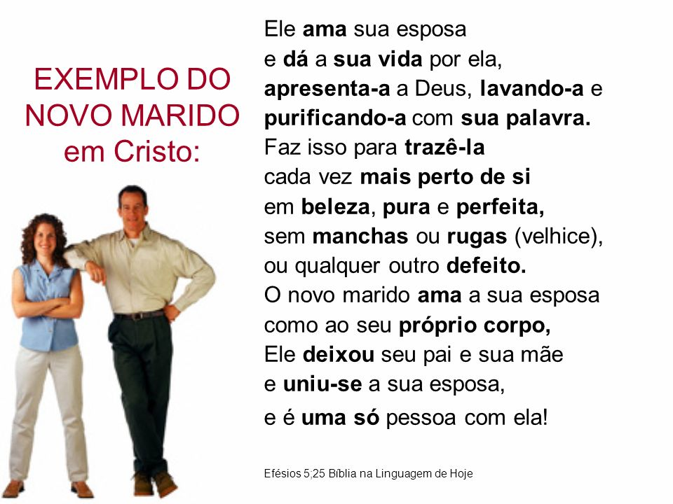 EXEMPLO DO NOVO MARIDO em Cristo: