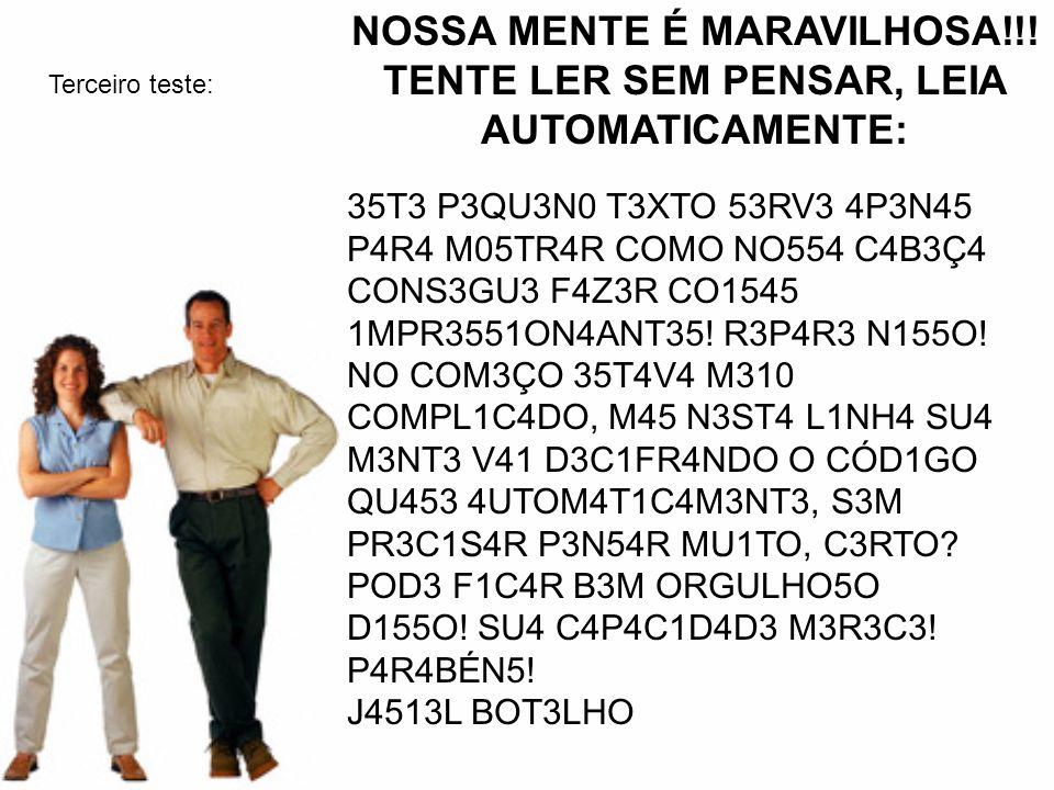 NOSSA MENTE É MARAVILHOSA!!!