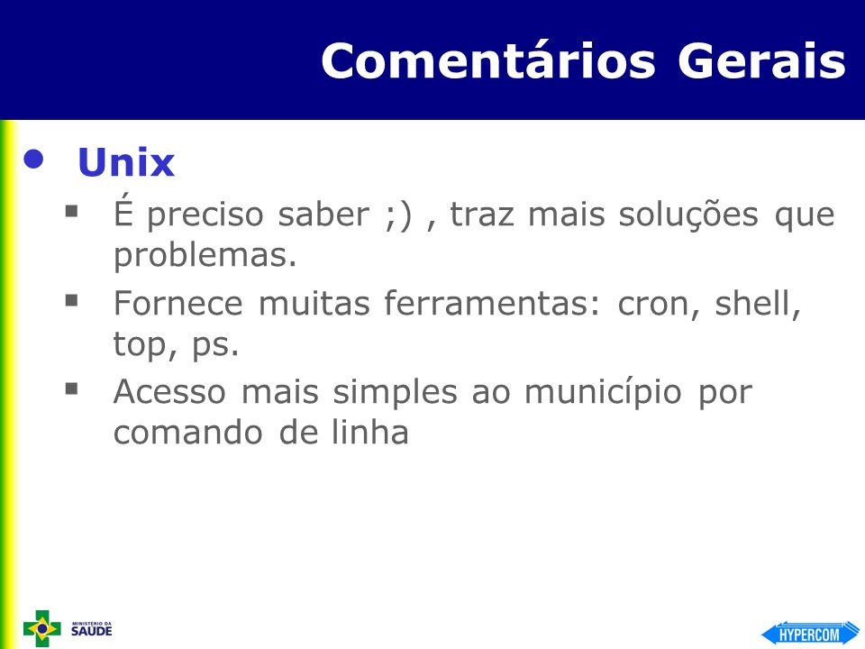 Comentários Gerais Unix