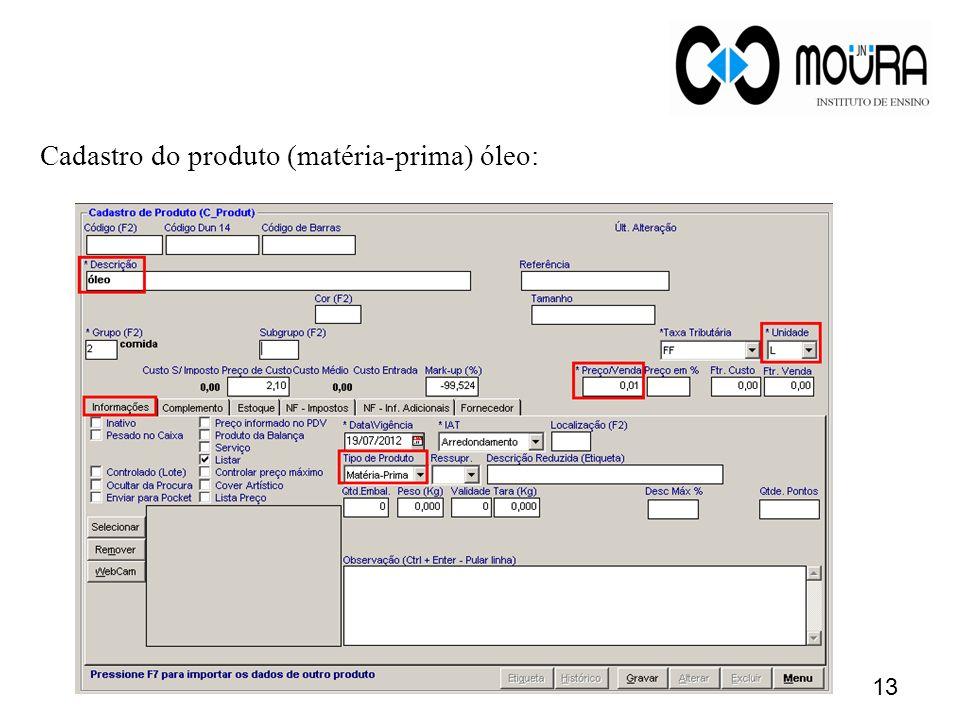 Cadastro do produto (matéria-prima) óleo: