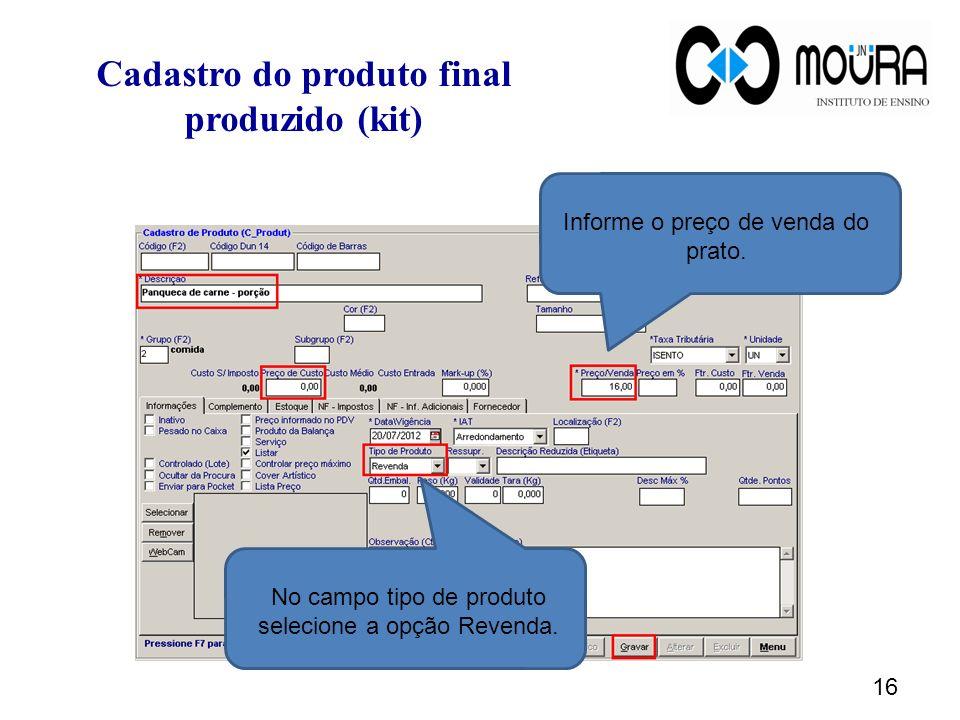 Cadastro do produto final produzido (kit)