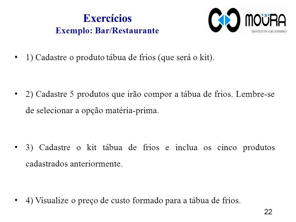 Exercícios Exemplo: Bar/Restaurante