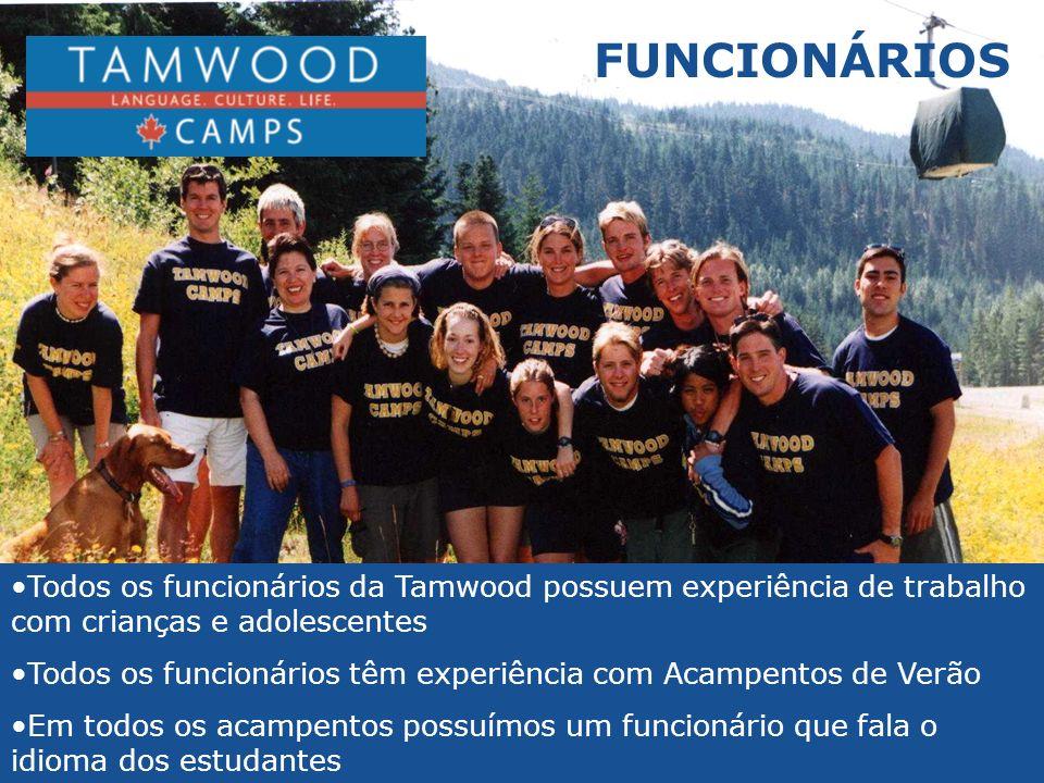 FUNCIONÁRIOS Todos os funcionários da Tamwood possuem experiência de trabalho com crianças e adolescentes.