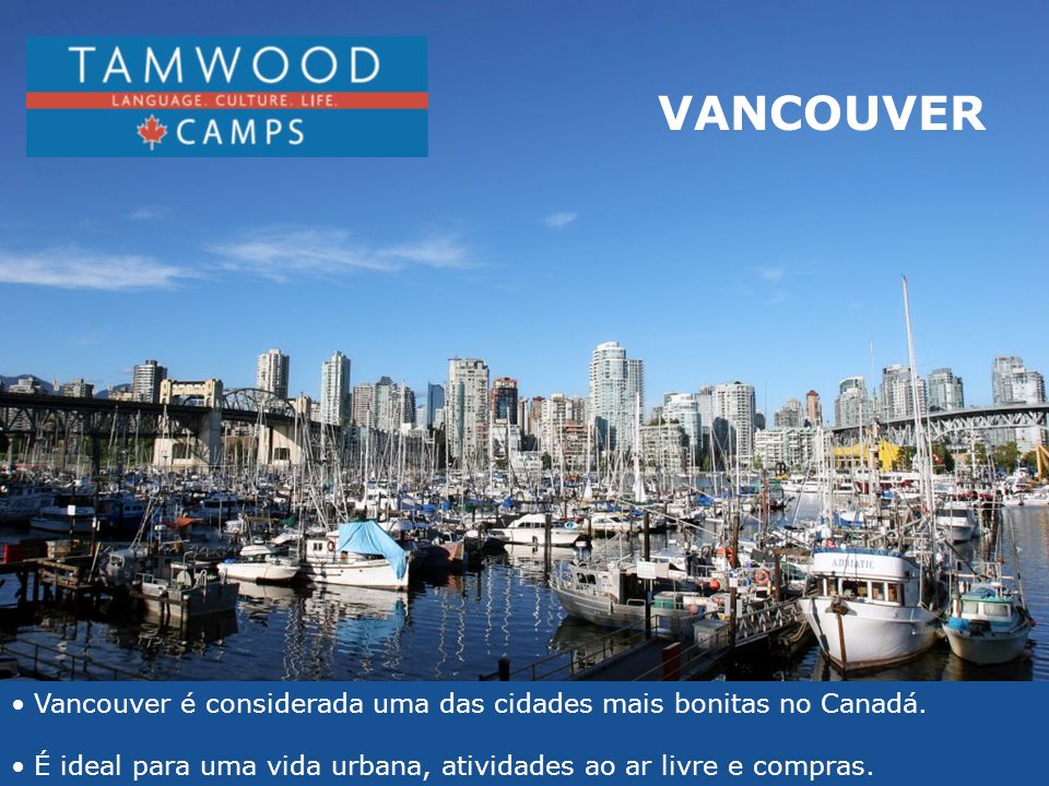 VANCOUVER Ideal for urban and outdoor activities. Ideal for shopping.