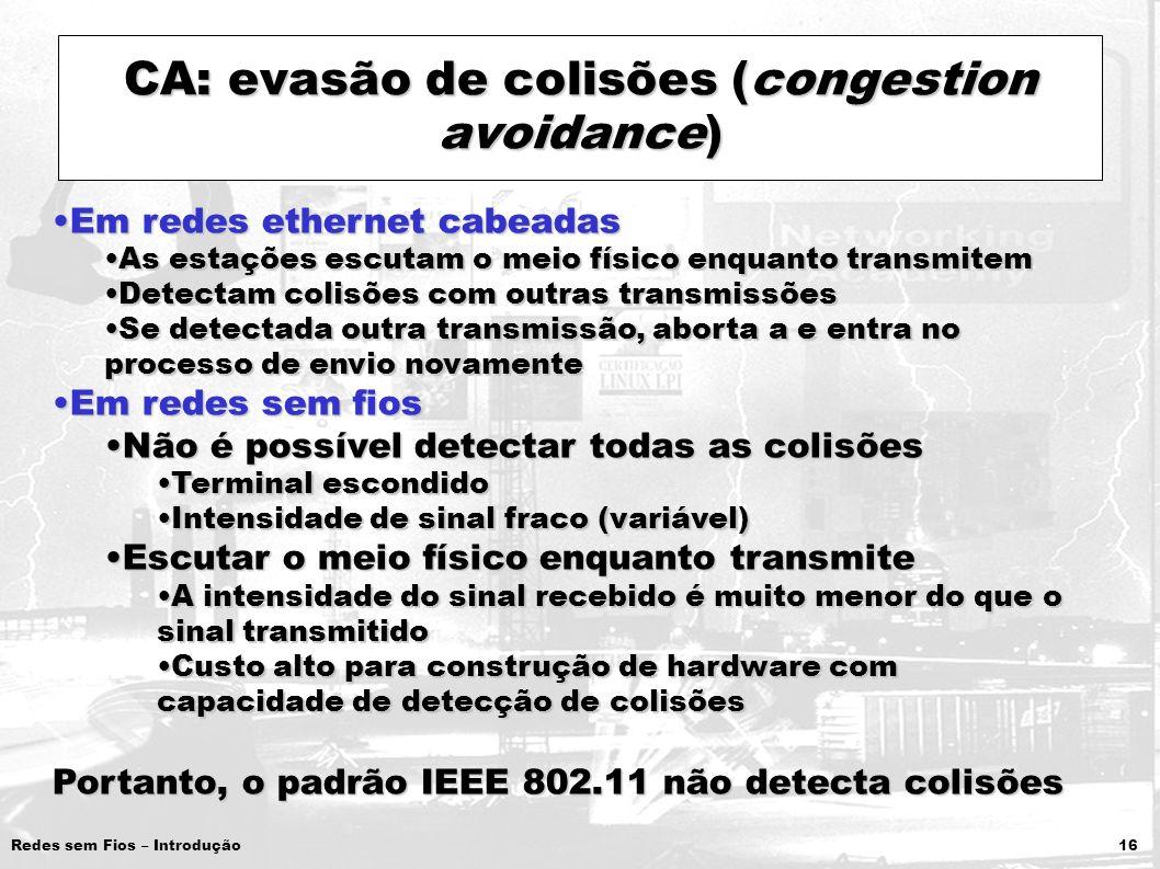 CA: evasão de colisões (congestion avoidance)