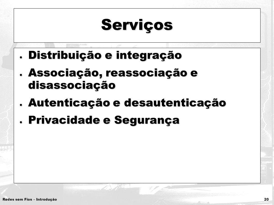Serviços Distribuição e integração