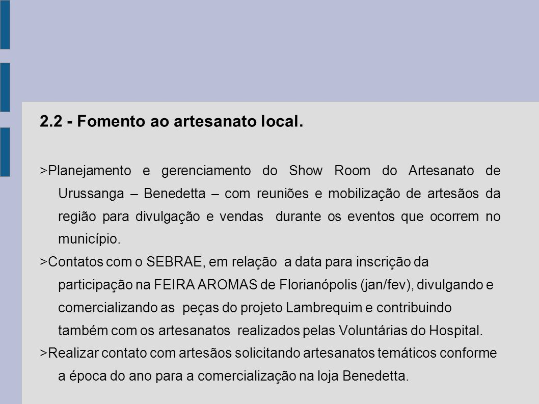 2.2 - Fomento ao artesanato local.