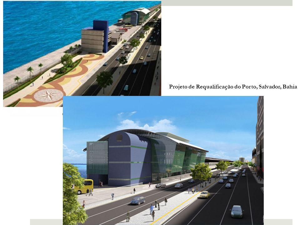 Projeto de Requalificação do Porto, Salvador, Bahia