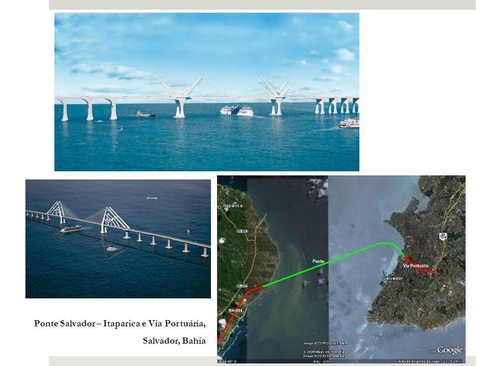 Ponte Salvador – Itaparica e Via Portuária,