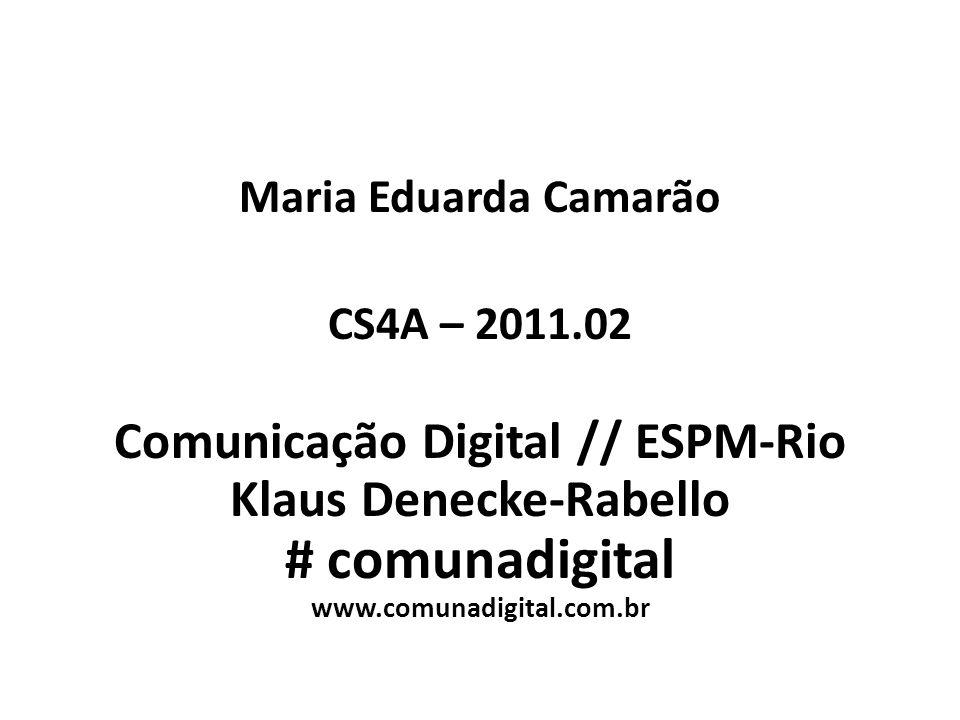 Comunicação Digital // ESPM-Rio Klaus Denecke-Rabello