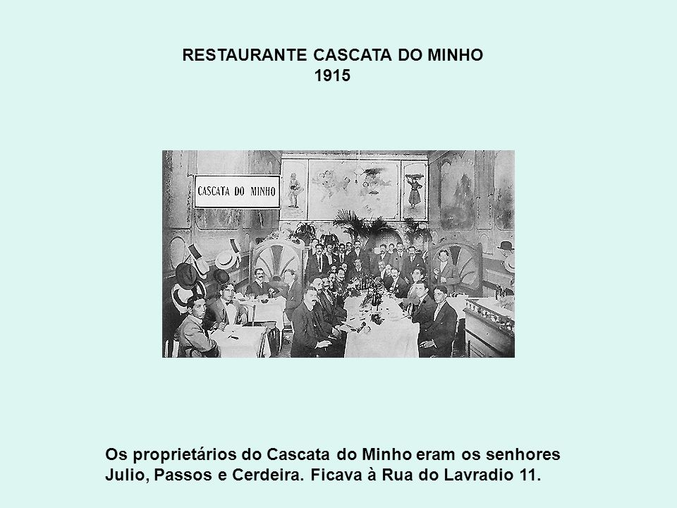 RESTAURANTE CASCATA DO MINHO 1915