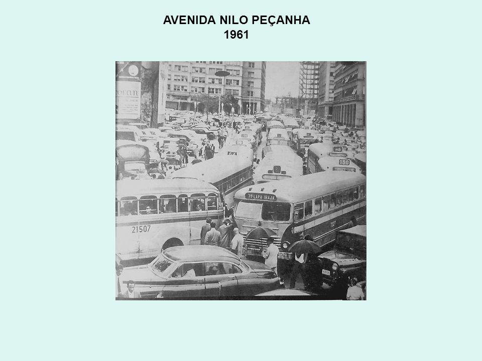 AVENIDA NILO PEÇANHA 1961