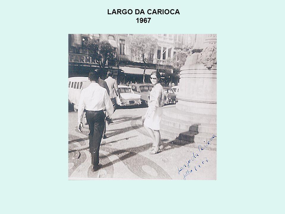 LARGO DA CARIOCA 1967