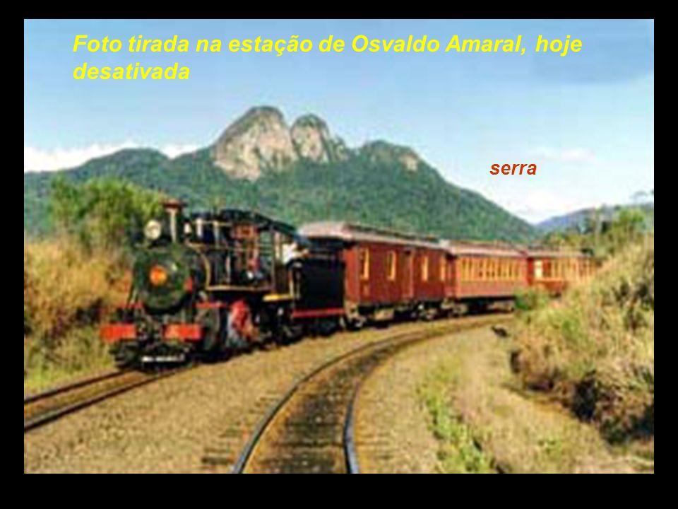Foto tirada na estação de Osvaldo Amaral, hoje desativada
