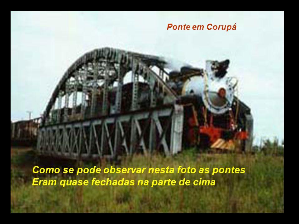 Como se pode observar nesta foto as pontes