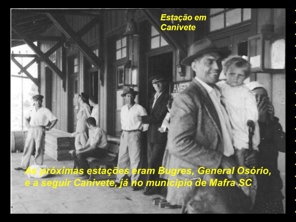 As próximas estações eram Bugres, General Osório,