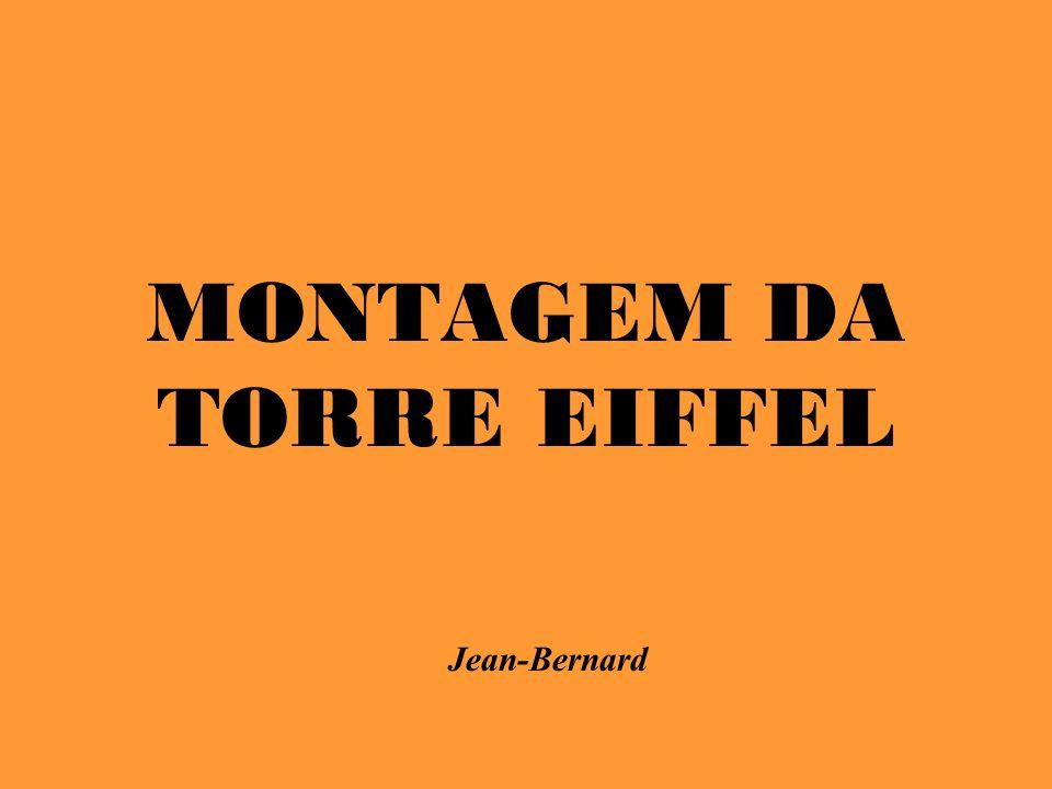 MONTAGEM DA TORRE EIFFEL