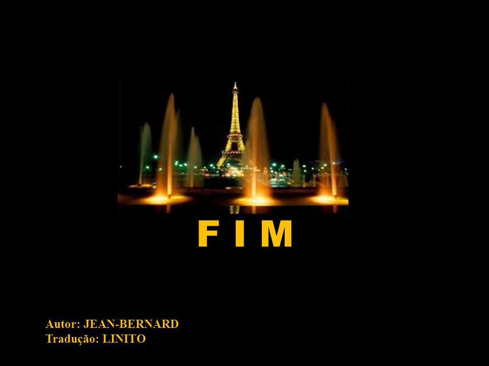F I M Autor: JEAN-BERNARD Tradução: LINITO