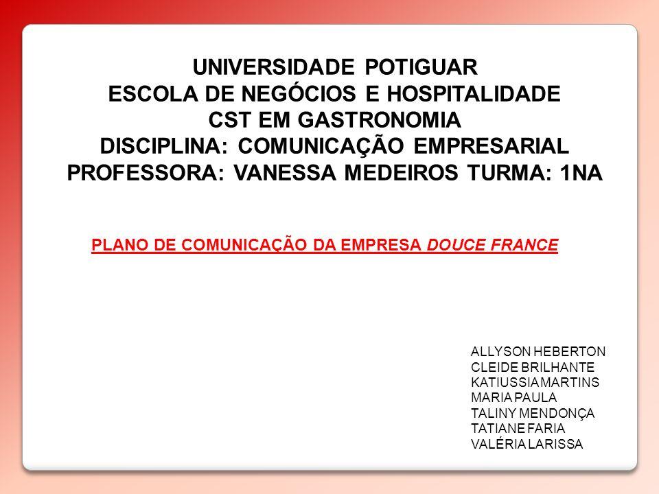 UNIVERSIDADE POTIGUAR ESCOLA DE NEGÓCIOS E HOSPITALIDADE