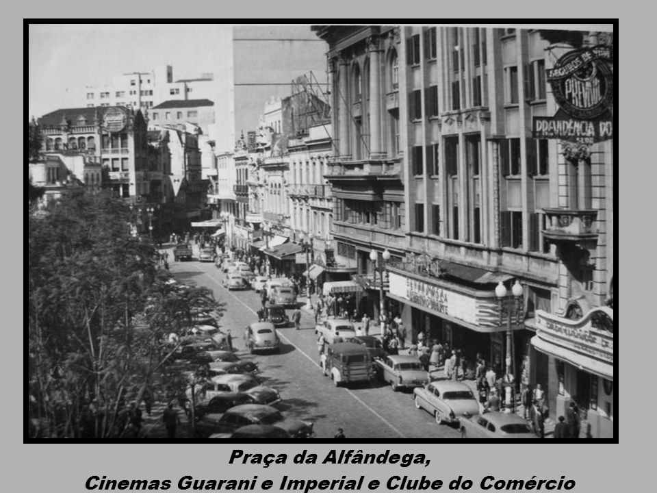 Cinemas Guarani e Imperial e Clube do Comércio